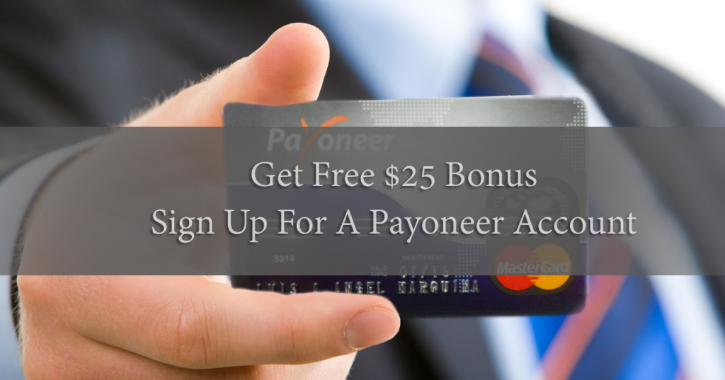Payoneer Mastercard $25 sign up free bonus