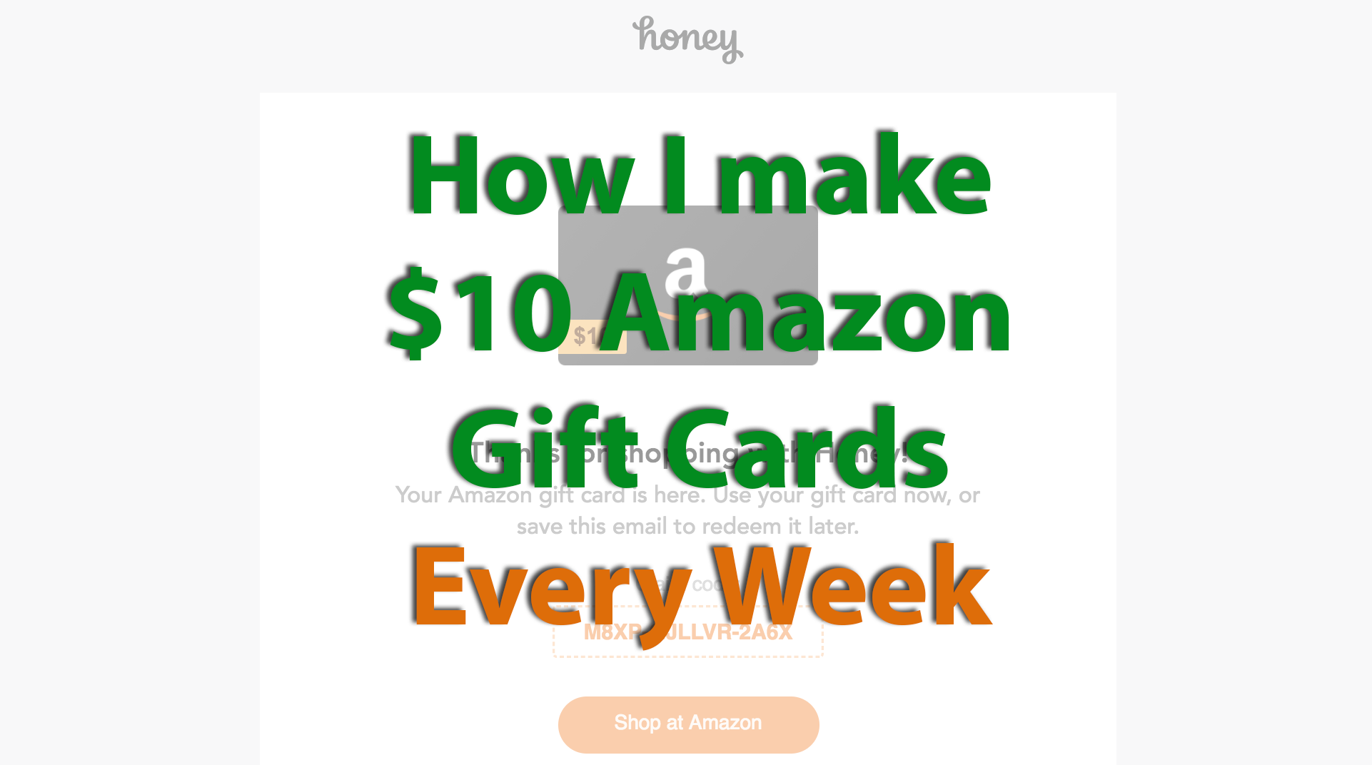 honey app proof I earn $10 Amazon giftcard from Honey