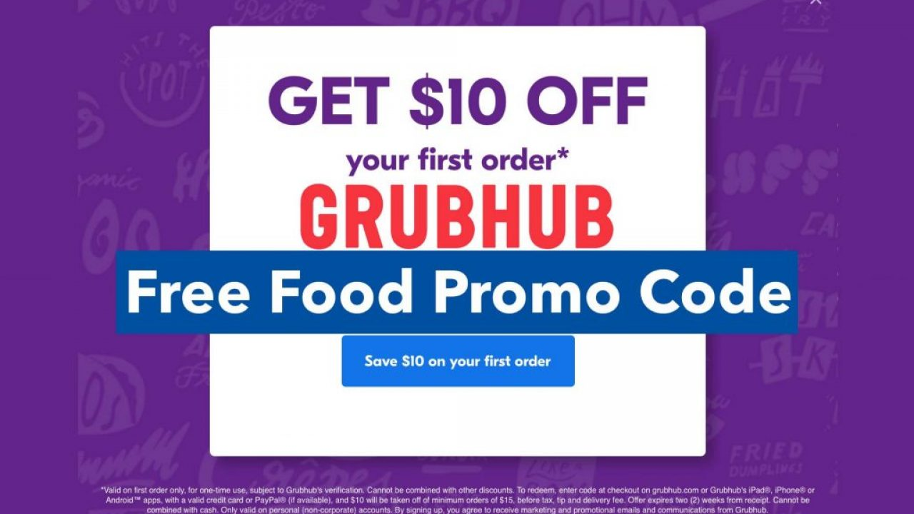 Grubhub Referral Code Get 10 Off Your Food Order From Grubhub